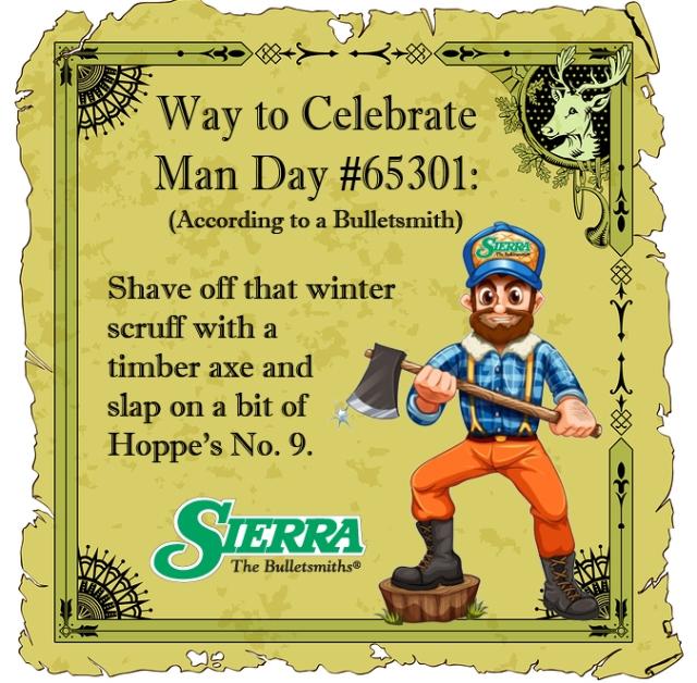 Way To Celebrate Man Day #2