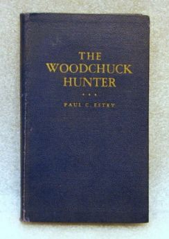 The Woodchuck Hunter book